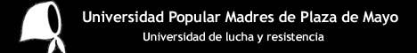 UNIVERSIDAD POPULAR MADRES DE PLAZA DE MAYO